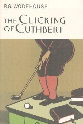 The Clicking of Cuthbert als Buch