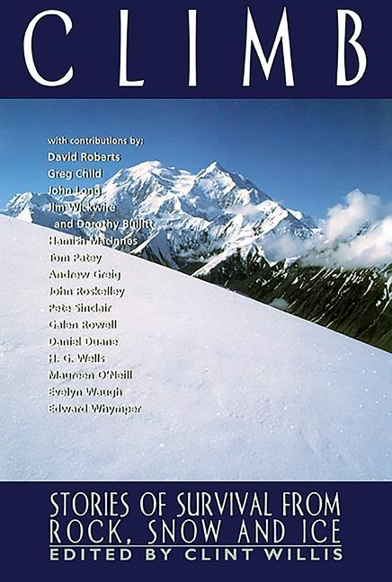 Climb: Stories of Survival from Rock, Snow and Ice als Taschenbuch
