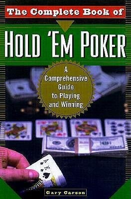 The Complete Book of Hold 'em Poker: A Comprehensive Guide to Playing and Winning als Taschenbuch