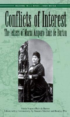 Conflicts of Interest: The Letters of Maria Amparo Ruiz de Burton als Taschenbuch