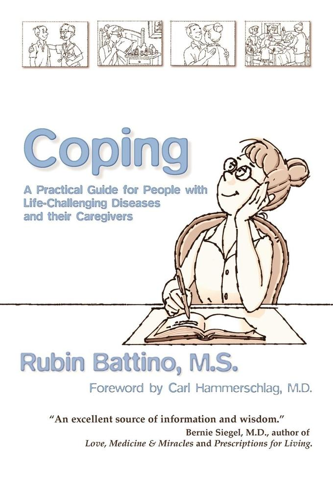 Coping: A Practical Guide for People with Life-Challenging Diseases and Their Caregivers als Taschenbuch