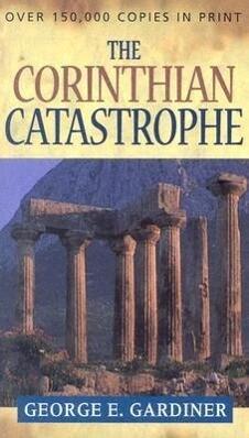 The Corinthian Catastrophe als Taschenbuch