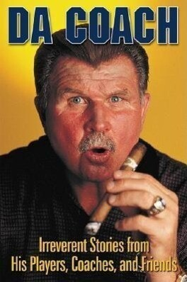 Da Coach: Irreverent Stories from Mike Ditka's Players, Coaches, and Friends als Taschenbuch
