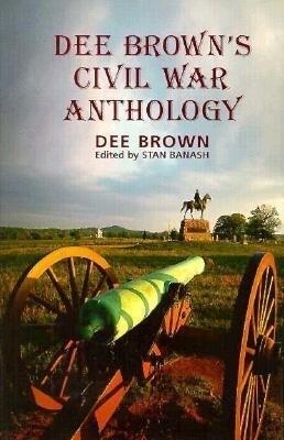 Dee Brown's Civil War Anthology als Buch