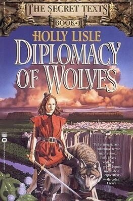 Diplomacy of Wolves: Book 1 of the Secret Texts als Taschenbuch