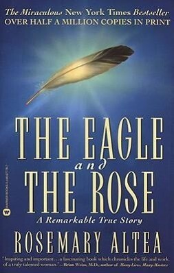 The Eagle and the Rose: A Remarkable True Story als Taschenbuch