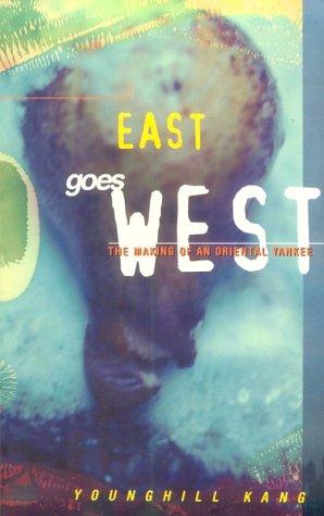 East Goes West: The Making of an Oriental Yankee als Taschenbuch