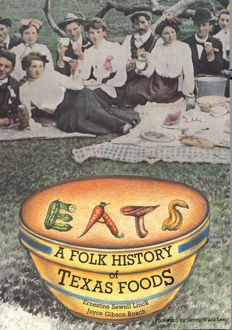 Eats: A Folk History of Texas Foods als Taschenbuch