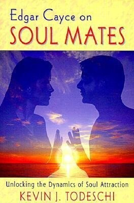 Edgar Cayce on Soul Mates: Unlocking the Dynamics of Soul Attraction als Taschenbuch