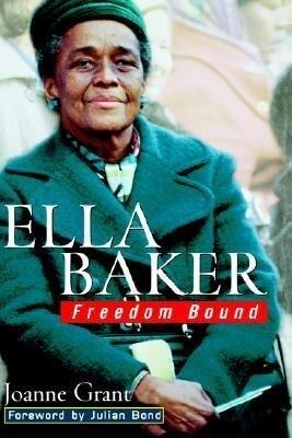 Ella Baker: Freedom Bound als Buch