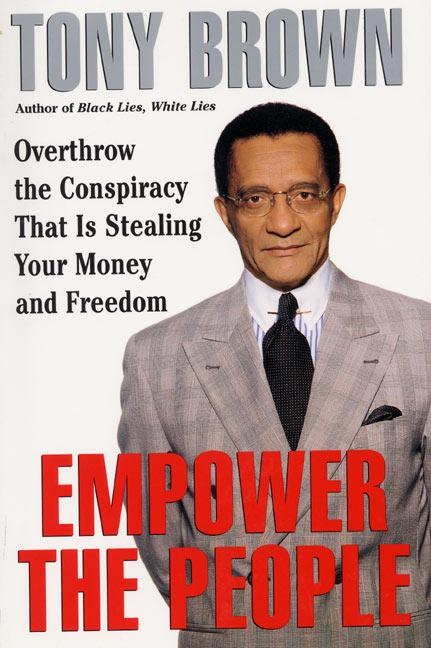 Empower the People: Overthrow the Conspiracy That Is Stealing Your Money and Freedom als Taschenbuch