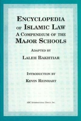 Encyclopedia of Islamic Law: A Compendium of the Views of the Major Schools als Taschenbuch