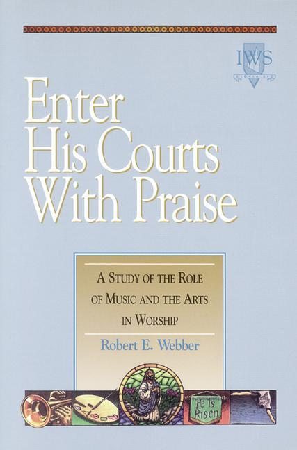 Enter His Courts with Praise: Volume IV als Taschenbuch