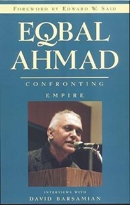 Eqbal Ahmad: Confronting Empire als Taschenbuch