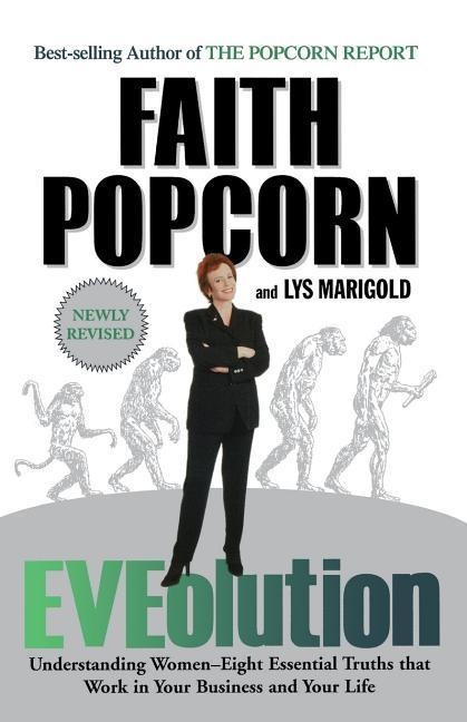 Eveolution: Understanding Woman--Eight Essential Truths That Work in Your Business and Your Life als Taschenbuch