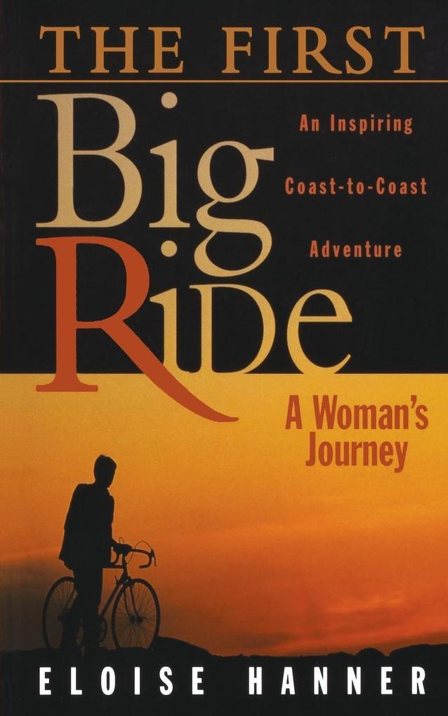 First Big Ride: A Woman's Journey als Taschenbuch