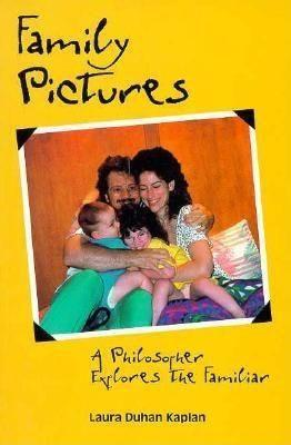Family Pictures: A Philosopher Explores the Familiar als Taschenbuch