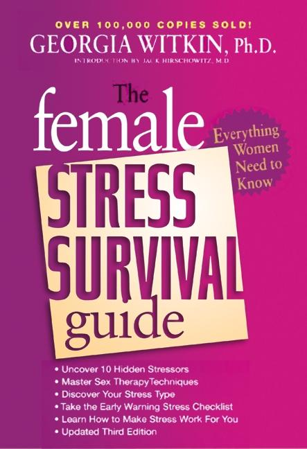 The Female Stress Survival Guide Third Edition: Everything Women Need to Know als Taschenbuch