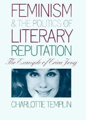 Feminism & Politics of Lit Reputa. als Buch