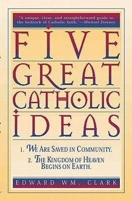 Five Great Catholic Ideas als Taschenbuch