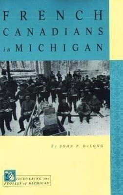 French Canadians in Michigan als Taschenbuch