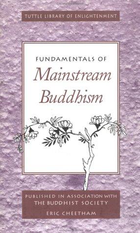 Fundamentals of Mainstream Buddhism Fundamentals of Mainstream Buddhism als Taschenbuch