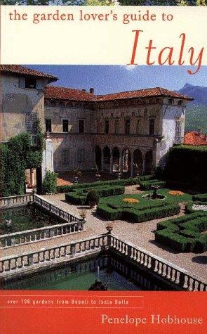 The Garden Lover's Guide to Italy als Taschenbuch