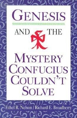 Genesis and the Mystery Confucius Couldn't Solve als Taschenbuch