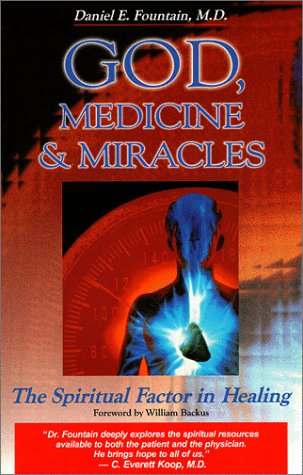 God, Medicine, and Miracles: The Spiritual Factor in Healing als Taschenbuch