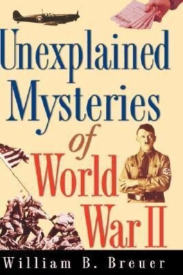 Unexplained Mysteries of World War II als Buch
