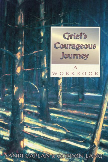 Grief's Courageous Journey: The Eight Secrets You Need to Know als Taschenbuch