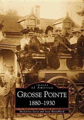 Grosse Pointe 1880-1930 als Taschenbuch