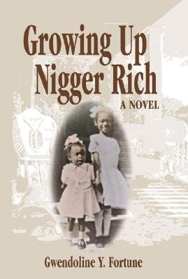 Growing Up Nigger Rich als Buch