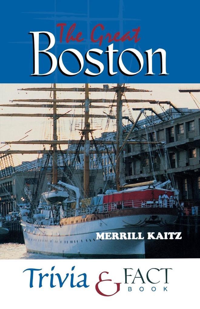 Great Boston Trivia & Fact Book als Taschenbuch