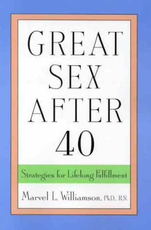 Great Sex After 40: Strategies for Lifelong Fulfillment als Taschenbuch