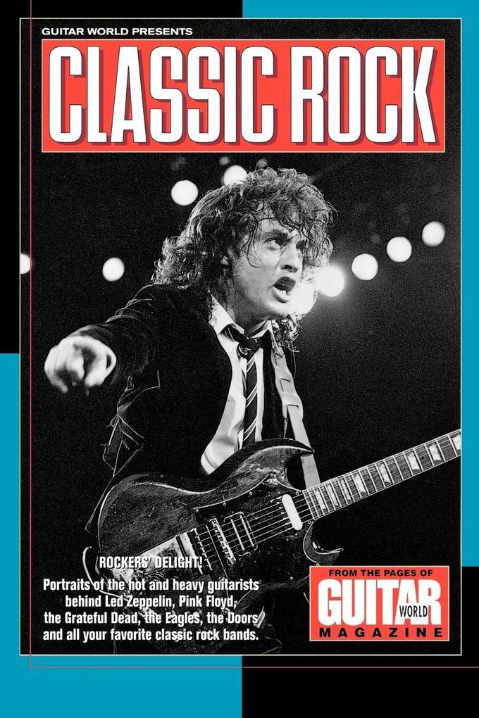 Guitar World Presents Classic Rock als Taschenbuch