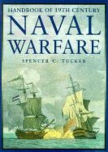 Handbook of the 19th Century Naval Warfare als Buch