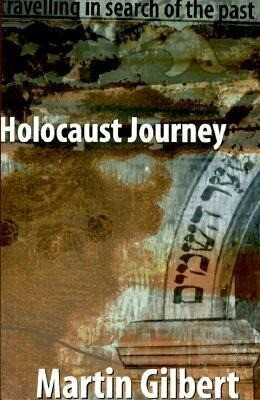Holocaust Journey: Traveling in Search of the Past als Taschenbuch