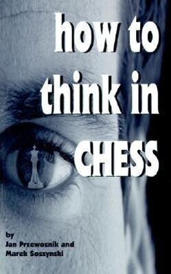 How to Think in Chess als Taschenbuch