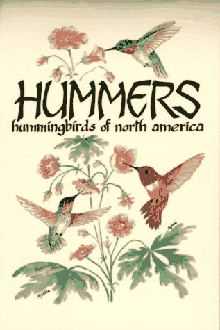 Hummers: Hummingbirds of North America als Taschenbuch