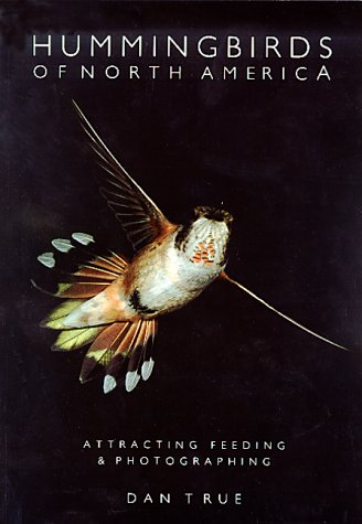 Hummingbirds of North America: Attracting, Feeding, and Photographing als Taschenbuch