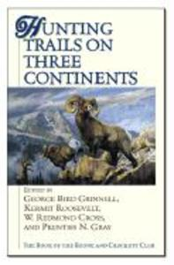 Hunting Trails on Three Continents als Buch