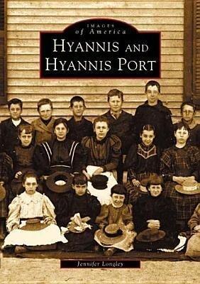 Hyannis and Hyannis Port als Taschenbuch