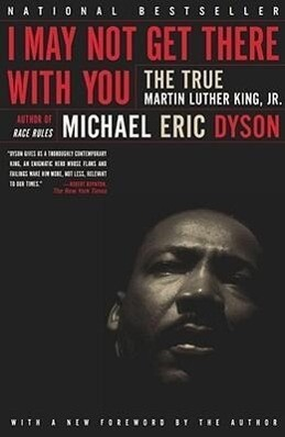 I May Not Get There with You: The True Martin Luther King Jr als Taschenbuch