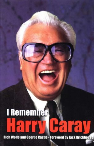 I REMEMBER HARRY CARAY als Buch