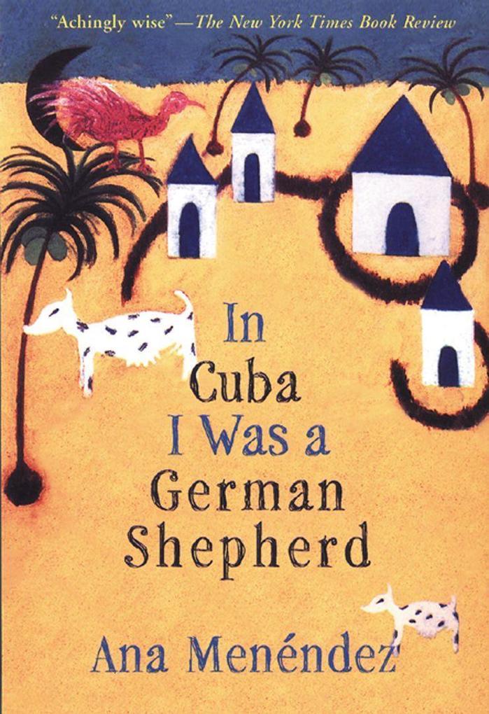 In Cuba I Was a German Shepherd als Taschenbuch