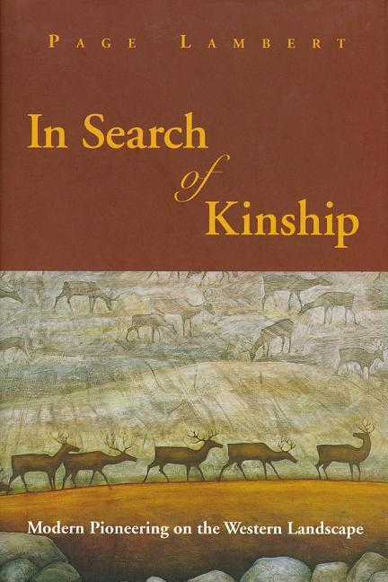 In Search of Kinship: Modern Pioneering on the Western Landscape als Taschenbuch