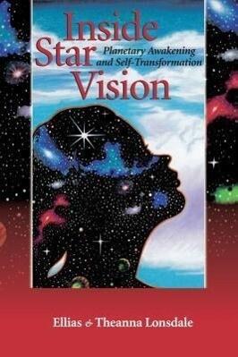 Inside Star Vision: Planetary Awakening and Self-Transforming als Taschenbuch