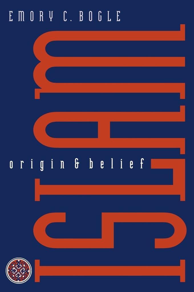 Islam: Origin and Belief als Taschenbuch