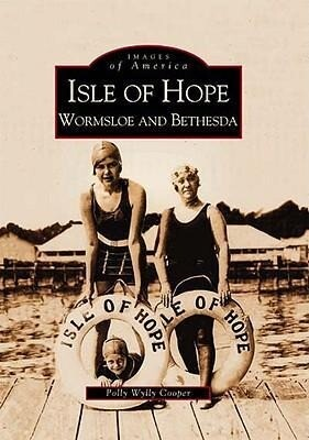 Isle of Hope:: Wormsloe and Bethesda als Taschenbuch
